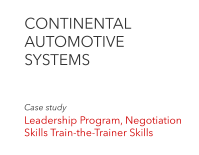 CONTINENTAL  AUTOMOTIVE  SYSTEMS Case study  Leadership Program, Negotiation Skills Train-the-Trainer Skills