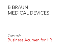 B BRAUN MEDICAL DEVICES	 Case study  Business Acumen for HR